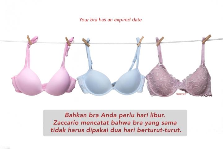 Jangan lupa untuk mencuci bra kamu dengan benar. Pakailah detergen yang lembut untuk pakaian dan gunakan air dingin.
